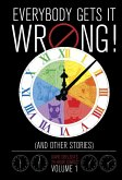 Everybody Gets It Wrong! and Other Stories, Volume 1: David Chelsea's 24-Hour Comics