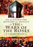 Alternative History of Britain: The War of the Roses