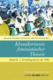 Klassikerinnen feministischer Theorie 3