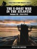 U-Boat War in the Atlantic Vol III - 1943 - 1945