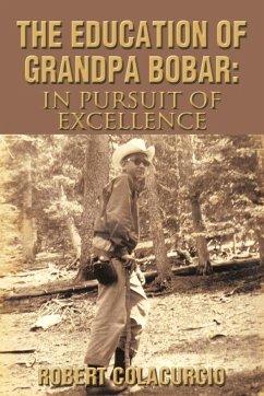 The Education of Grandpa Bobar