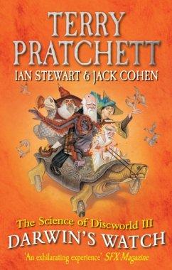 Science of Discworld III: Darwin's Watch - Pratchett, Terry; Stewart, Ian; Cohen, Jack