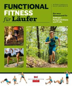 Functional Fitness für Läufer - Kafka, Björn; Jenewein, Olaf