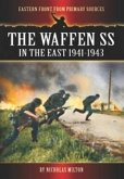 The Waffen SS in the East 1941-1943