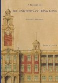 A History of the University of Hong Kong: Volume 1, 1911-1945