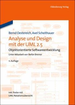 Analyse und Design mit der UML 2.5 - Oestereich, Bernd; Scheithauer, Axel
