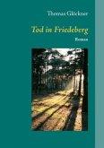 Tod in Friedeberg