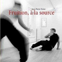 Fruition, à la source