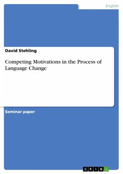 Competing Motivations in the Process of Language Change