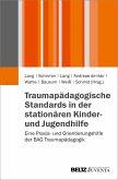Traumapädagogische Standards in der stationären Kinder- und Jugendhilfe