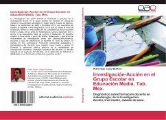 Investigación-Acción en el Grupo Escolar en Educación Media. Tab. Mex.