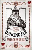 Zwischenspiel / Dancing Jax Bd.2
