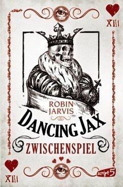 Zwischenspiel / Dancing Jax Bd.2 - Jarvis, Robin