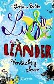 Verdächtig clever / Luzie & Leander Bd.7