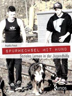 Spurwechsel mit Hund - Putsch, Angelika