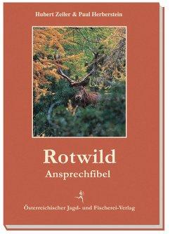 Rotwild-Ansprechfibel - Zeiler, Hubert; Herberstein, Paul