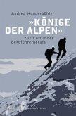 »Könige der Alpen«