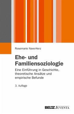 Ehe- und Familiensoziologie - Nave-Herz, Rosemarie