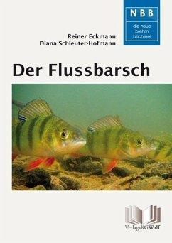 Der Flussbarsch - Perca fluviatilis - Eckmann, Reiner; Schleuter-Hofmann, Diana