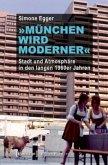 »München wird moderner«