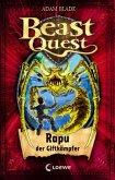 Rapu, der Giftkämpfer / Beast Quest Bd.25
