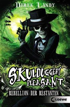 Rebellion der Restanten / Skulduggery Pleasant Bd.5 - Landy, Derek