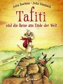 Tafiti und die Reise ans Ende der Welt / Tafiti Bd.1