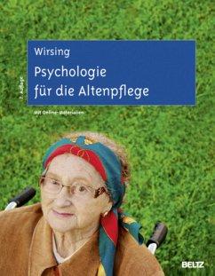 Psychologie für die Altenpflege - Wirsing, Kurt
