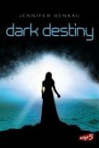 Dark Destiny / Joy und Neél Bd.2