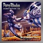 Die Cyber-Brutzellen (Teil 1) / Perry Rhodan Silberedition Bd.120 (MP3-Download)