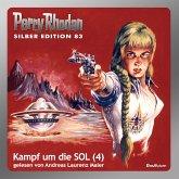Kampf um die SOL (Teil 4) / / Perry Rhodan Silberedition Bd.83 (MP3-Download)