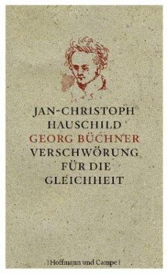 Georg Büchner - Hauschild, Jan-Christoph