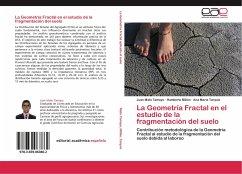 La Geometría Fractal en el estudio de la fragmentación del suelo