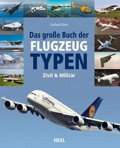 Das große Buch der Flugzeugtypen - Endres, Günter; Gething, Mike