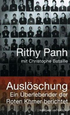 Auslöschung - Panh, Rithy