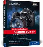 Canon EOS 6D. Das Kamerahandbuch