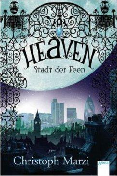 Heaven - Stadt der Feen - Marzi, Christoph