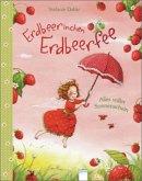 Erdbeerinchen Erdbeerfee. Alles voller Sonnenschein