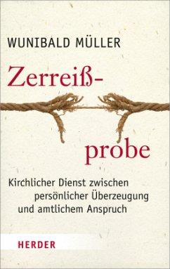 Zerreißprobe - Müller, Wunibald
