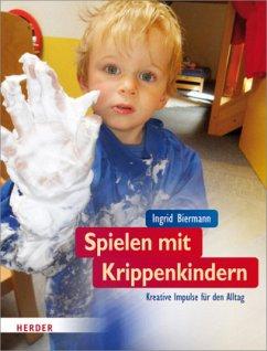 Spielen mit Krippenkindern - Biermann, Ingrid