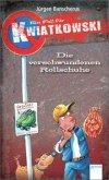 Die verschwundenen Rollschuhe / Ein Fall für Kwiatkowski Bd.2