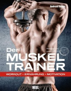 Der Muskeltrainer (Restexemplar) - Scholz, Andreas