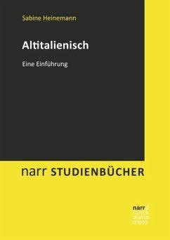 Altitalienisch - Heinemann, Sabine; Fesenmeier, Ludwig