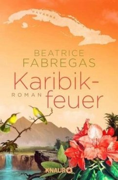 Karibikfeuer - Fabregas, Beatrice