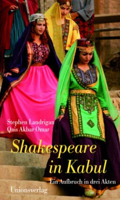 Shakespeare in Kabul - Landrigan, Stephen; Akbar Omar, Qais
