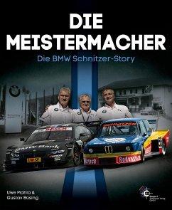 Die Meistermacher - Mahla, Uwe; Büsing, Gustav