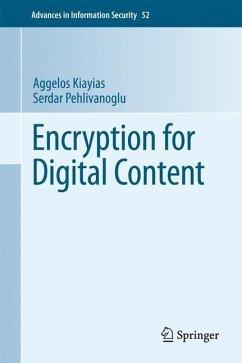 Encryption for Digital Content - Kiayias, Aggelos; Pehlivanoglu, Serdar