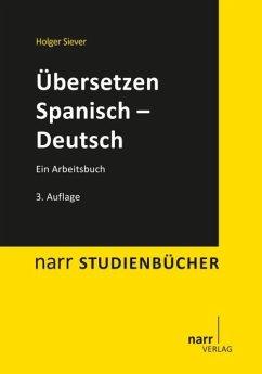 Übersetzen Spanisch - Deutsch - Siever, Dr. Holger;Siever, Holger