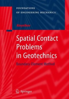 Spatial Contact Problems in Geotechnics - Aleynikov, Sergey
