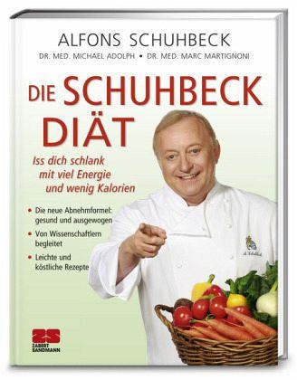 Die Schuhbeck-Diät - Schuhbeck, Alfons; Adolph, Michael; Martignoni, Marc